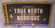 STARBUCKS COFFEE SLEEVE TRUE NORTH BLEND CANADA ENGLISH/FRENCH NEW 2015