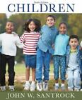 Children by John W. Santrock (2007, Paperback)