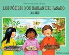 Los Fosiles Nos Hablan del Pasado by Aliki, Aliki Brandenberg (Hardback, 1994)