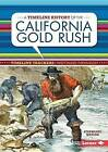 A Timeline History of the California Gold Rush by Stephanie Watson (Hardback, 2015)