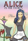 Alice In Sik Fathom: Alice by Erick Tieman (Hardback, 2011)