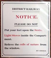 METAL RAILWAY SIGN NOTICE DO NOT PUT FEET ON SEATS ETC