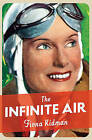 The Infinite Air by Fiona Kidman (Paperback, 2016)