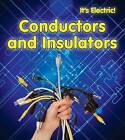Conductors and Insulators by Chris Oxlade (Paperback, 2013)