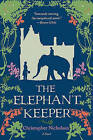 The Elephant Keeper by Christopher Nicholson (Paperback / softback, 2010)