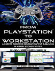From Playstation To Workstation by Suzanne Kleinberg (Paperback, 2011)