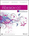 InDesign CC Digital Classroom von Christopher Smith (2013, Taschenbuch)