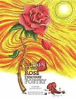 Pain of The Rose Through Poetry 9781453517550 by Isai Mendoza Paperback