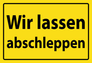 Wir-lassen-abschleppen-Blechschild-Schild-gewoelbt-Metal-Tin-Sign-20-x-30-cm