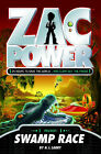 Zac Power: Swamp Race by H. I. Larry (Paperback, 2008)
