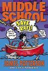 Save Rafe! by James Patterson, Chris Tebbetts (Hardback, 2014)