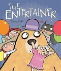 The Entertainer by Emma Dodd (Paperback, 2014)