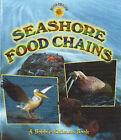 Seashore Food Chains by John Crossingham, Bobbie Kalman (Paperback, 2005)