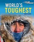World's Toughest by Anne Rooney (Hardback, 2014)