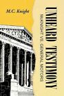 Unheard Testimony 9781425781491 by M C Knight Paperback