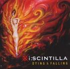 Dying & Falling von I:Scintilla (2010)
