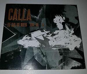 CALLA-It-da-w-ned-on-m-e-Promo-3-Track-CD-MAXI-Single-In-Very-Good-Condition