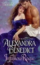 The Infamous Rogue by Alexandra Benedict (2009, Paperback)