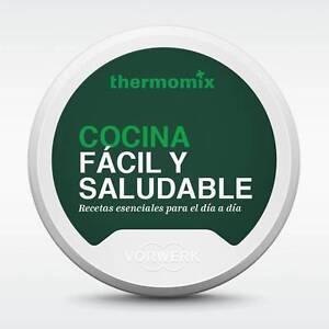 Libro digital thermomix tm5 cocina f cil y saludable ebay - Cocina facil y saludable thermomix ...