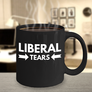 liberal tears conservative republican alt right political coffee