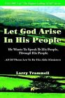 Volume 5: Let God Arise in His People--He Wants to Speak to His People, Through His People by Larry Arther Trammell (Paperback / softback, 2002)