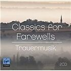 Classics for Farewells - Trauermusik (2012)