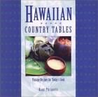 Hawaiian Country Tables : Vintage Recipes for Today's Cook by Kaui Philpotts (1998, Paperback)