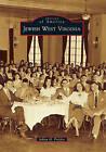 Jewish West Virginia by Julian H Preisler (Paperback / softback, 2010)