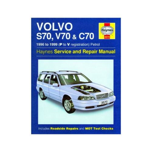 3573 P to V Reg Haynes Manual Volvo S70 V70 C70 2.0 2.3 2.5 Petrol 1996-99