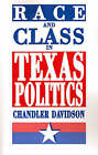 Race and Class in Texas Politics by Chandler Davidson (Paperback, 1992)