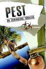 Pest by G. Spencer Myers 9781420867299 Paperback 2005