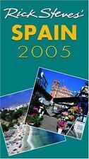 Rick Steves' Spain 2005 by Rick Steves (2004, Paperback)