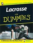 Lacrosse for Dummies by Inside Lacrosse Editors and Jim Hinkson (2003, Paperback)