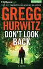 Don't Look Back by Gregg Hurwitz (CD-Audio, 2015)