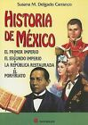 Historia de Mexico by Susana M Delgado Carranco (Paperback / softback, 2005)
