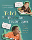 Total Participation Techniques: Making Every Student an Active Learner by William Himmele, Persida Himmele (Paperback / softback, 2011)