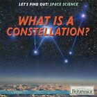 What Is a Constellation? by Laura Loria (Hardback, 2014)