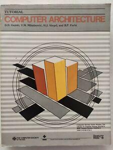 BOOK COMPUTER ARCHITECTURE TUTORIAL GAJSKI MILUTINOVIC SIEGEL 0818607042