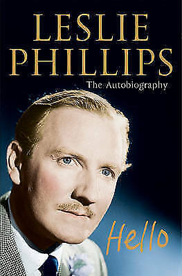 """""""AS NEW"""" Leslie Phillips - The Autobiography: Hello, Phillips, Leslie, Book"""