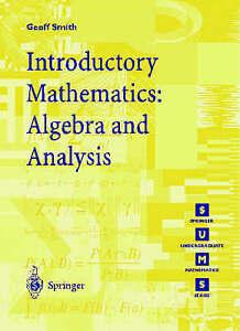 Introductory-Mathematics-Algebra-and-Analysis-by-Smith-Geoffrey-C-Paperback