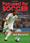 Focused for Soccer by Bill Beswick (Paperback, 2010)