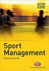 Sport Management by SAGE Publications Ltd (Paperback, 2009)