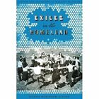 Exiled in the Homeland: Zionism and the Return to Mandate Palestine by Donna Robinson Divine (Paperback, 2009)