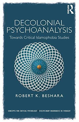 Decolonial Psychoanalysis : Towards Critical Is, Beshara, Robert,,