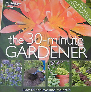 The-30-Minute-Gardener-For-Australia-amp-New-Zealand-Reader-039-s-Digest-Softcover