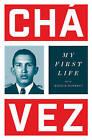 My First Life: Conversations with Ignacio Ramonet by Ignacio Ramonet, Hugo Chavez (Hardback, 2016)