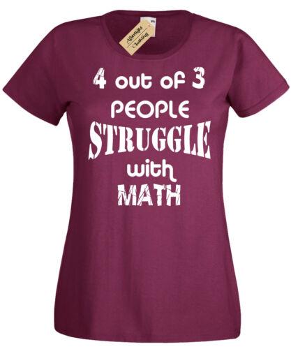 4 Out Of 3 People Kampf mit Math Womens Lustige T Shirt Geschenk für Damen Mathe