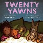 Twenty Yawns by Jane Smiley (Hardback, 2016)