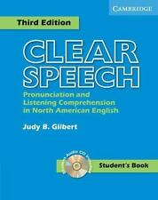 Clear Speech : Pronunciation and Listening Comprehension in American English...