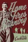 Home Fires Burning by Charlie Cochrane (Paperback / softback, 2014)